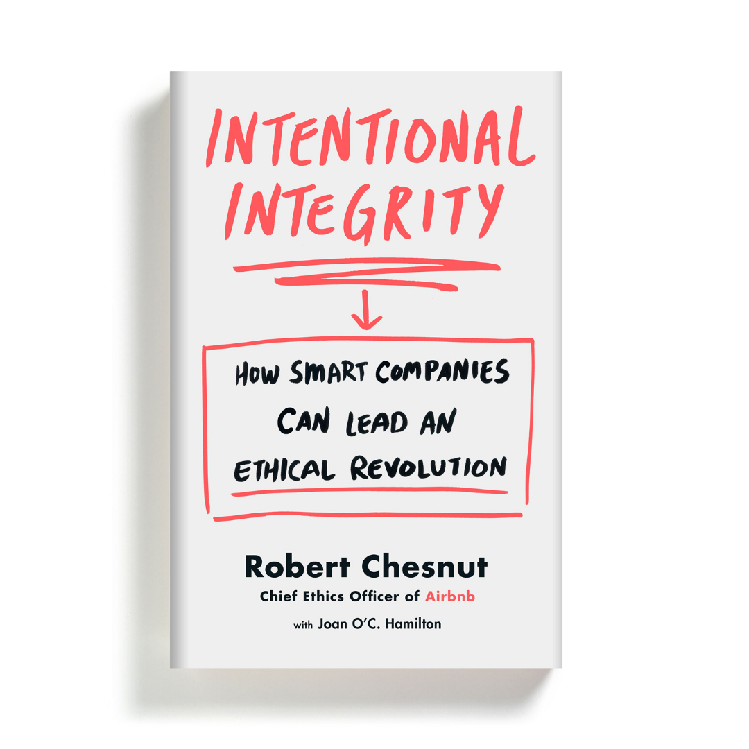 https://www.amazon.com/Intentional-Integrity-Companies-Ethical-Revolution/dp/1250239702